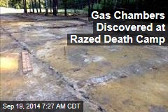 Gas Chambers Discovered at Razed Death Camp