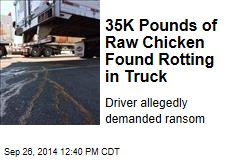 35K Pounds of Raw Chicken Found Rotting in Truck