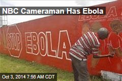 NBC Cameraman Has Ebola