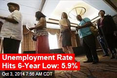 Unemployment Rate Hits 6-Year Low: 5.9%