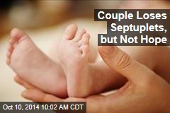Couple Loses Septuplets, but Not Hope