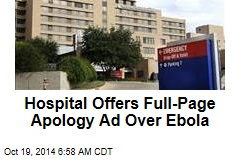 Hospital Offers Full-Page Apology Ad Over Ebola