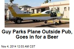 Guy Parks Plane Outside Pub, Goes in for a Beer