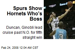 Spurs Show Hornets Who&#39;s Boss