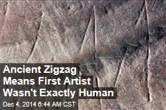 Ancient Zigzag Means First Artist Wasn't Exactly Human