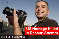 US Hostage Killed in Rescue Attempt