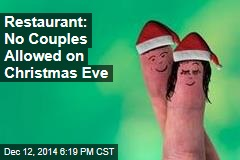 Restaurant: No Couples Allowed on Christmas Eve