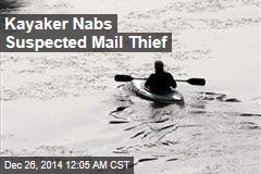 Kayaker Nabs Suspected Mail Thief