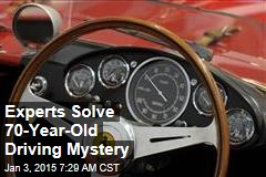 Experts Solve 70-Year-Old Driving Mystery
