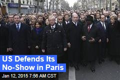US Defends Its No-Show in Paris