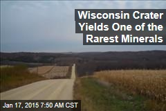 Wisconsin Crater Yields One of the Rarest Minerals