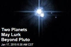 Two Planets May Lurk Beyond Pluto
