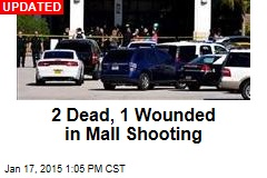2 Dead, 1 Wounded in Mall Shooting