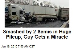 Smashed by 2 Semis in Huge Pileup, Guy Gets a Miracle