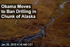Obama Moves to Ban Drilling in Chunk of Alaska