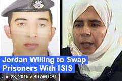 Jordan Willing to Swap Prisoners With ISIS
