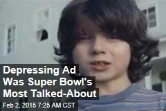 Depressing Ad Was Super Bowl's Most Talked-About