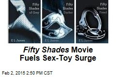 Fifty Shades Movie Fuels Sex-Toy Surge