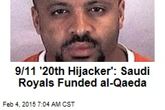 9/11 '20th Hijacker': Saudi Royals Funded al-Qaeda