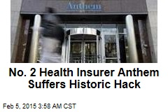 Details of 80M Exposed in Major Health-Insurer Hack