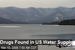 Drugs Found in US Water Supply