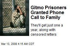 Gitmo Prisoners Granted Phone Call to Family