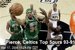 Pierce, Celtics Top Spurs 93-91
