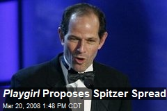 Playgirl Proposes Spitzer Spread