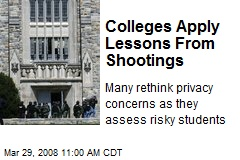 Colleges Apply Lessons From Shootings