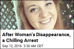 After Woman's Disappearance, a Chilling Arrest