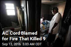 AC Cord Blamed for Fire That Killed 9