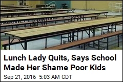 School Cafeteria Worker Quits Over 'Lunch Shaming' Poor Kids