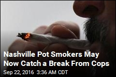 Nashville Pot Smokers May Now Catch a Break From Cops