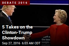 5 Takes on the Clinton-Trump Showdown