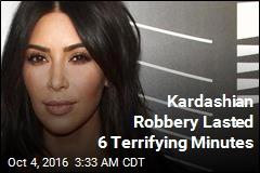 Kardashian Robbery Lasted 6 Terrifying Minutes