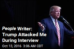 People Writer: Trump Attacked Me During Interview