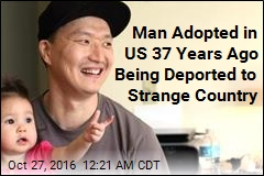 Man Adopted in US 37 Years Ago Being Deported to Strange Country