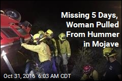 Missing 5 Days, Woman Pulled From Hummer in Mojave