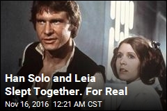 Han Solo and Leia Slept Together. For Real