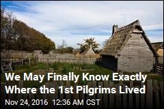 We May Finally Know Exactly Where the 1st Pilgrims Lived