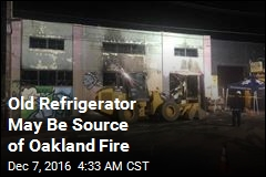 Old Refrigerator May Be Source of Oakland Fire