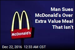 Man Sues McDonald's Over Extra Value Meal That Isn't