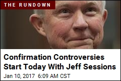 Confirmation Controversies Start Today With Jeff Sessions