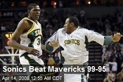 Sonics Beat Mavericks 99-95