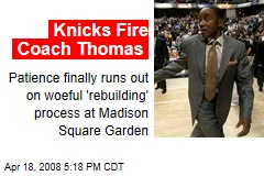 Knicks Fire Coach Thomas