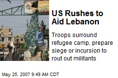 US Rushes to Aid Lebanon