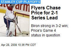 Flyers Chase Price for 2-1 Series Lead