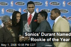 Sonics&#39; Durant Named Rookie of the Year