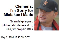 Clemens: I'm Sorry for Mistakes I Made