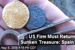 US Firm Must Return Sunken Treasure: Spain